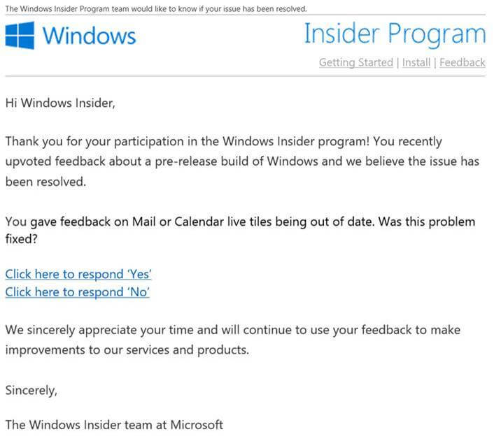 """Email with message """"You gave feedback on Mail or Calendar live tiles being out of date. Was this problem fixed?"""""""