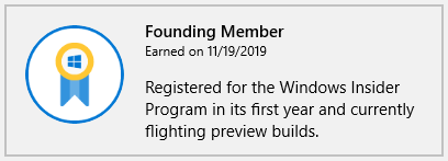 Badge of a ribbon with the Windows logo to thank founding members who registered for the Windows Insider Program in its first year and are currently flighting preview builds.