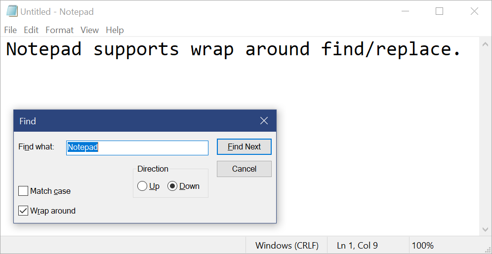 Notepad's wrap around find/replace in action with the Find module open and searching for the word Notepad.