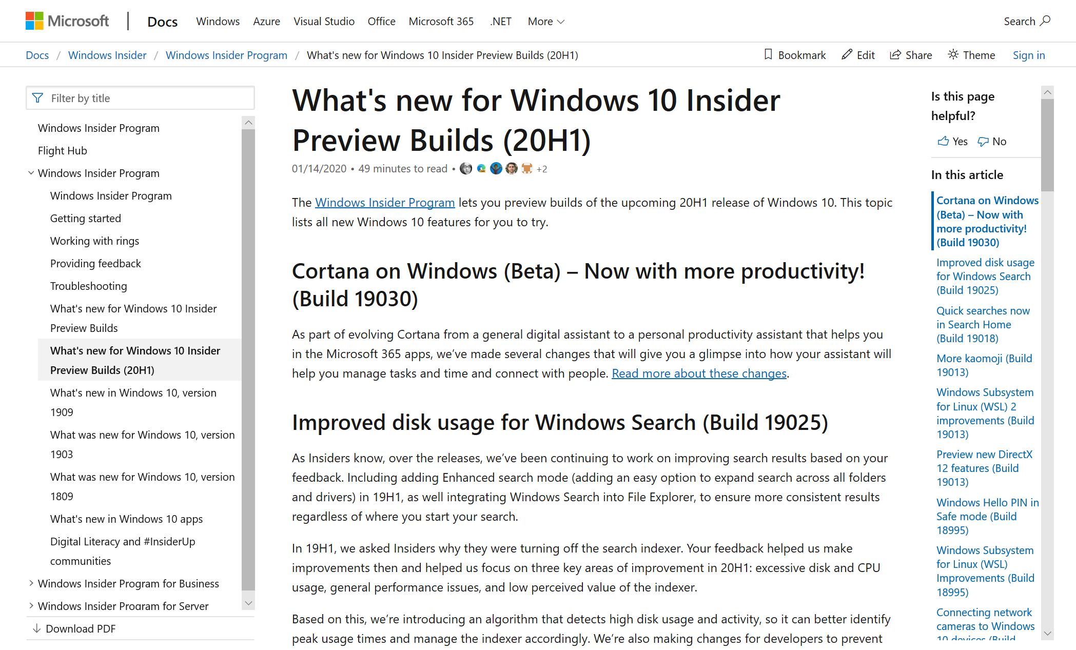 Our Docs page of what's new in the latest Windows 10 Insider Preview Builds to easily connect you to the latest features.