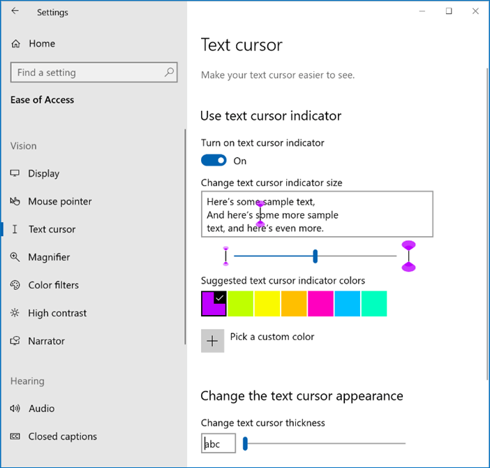 The options for using a text cursor indicator and changing its size and color with the Text cursor settings in the Ease of Access section of Settings.