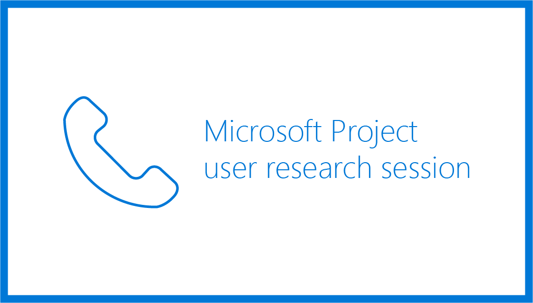 Microsoft Project user research session