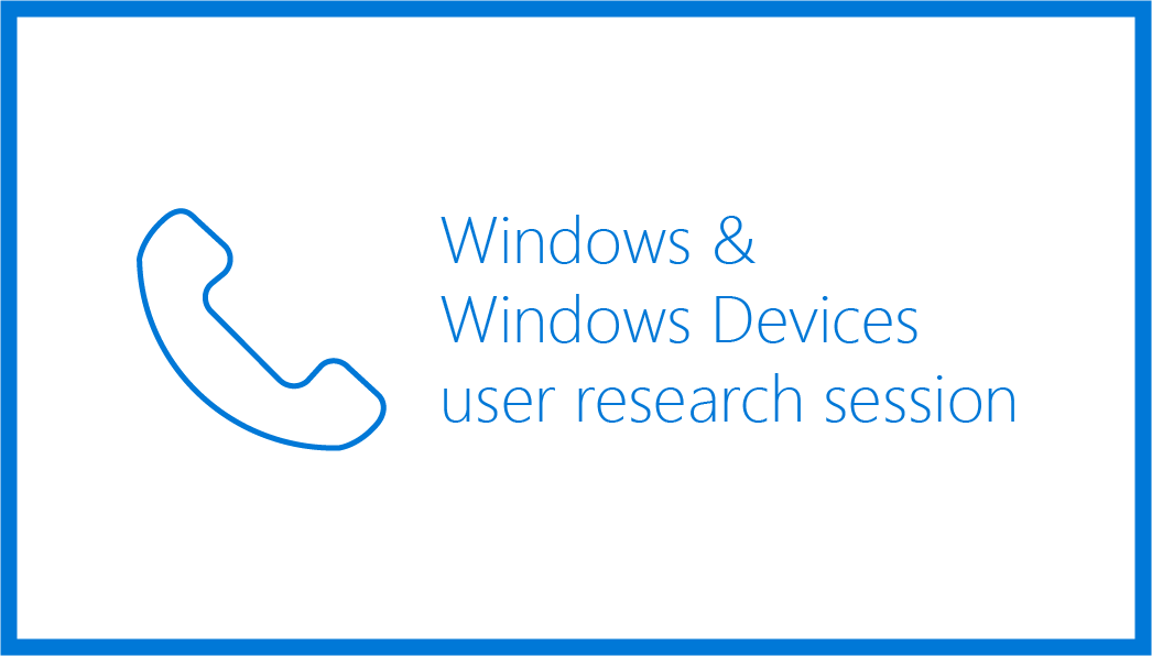Windows & Windows Devices user research session